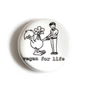 Vegan for Life - Button