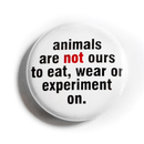 Animals are not ours ... - Button