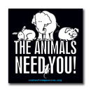 The Animals Need You! - Aufkleber