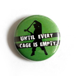 Until Every Cage is Empty - Button