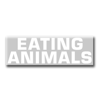 ...Eating Animals - Sticker (transparent)