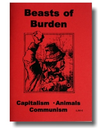 Beasts of Burden: Capitalism, Animals, Communism