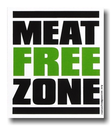 SALE! Meat Free Zone - Fridge Magnet (discontinued item)