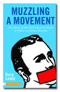 Muzzling a movement - Dara Lovitz
