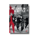 Message in a Bottle - Crimethinc. Communiques 1996-2011