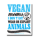Vegan means I dont eat ... - Aufkleber