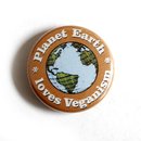 Planet Earth Loves Veganism - Button
