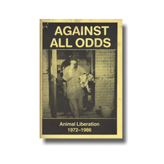 Against all odds. Animal Liberation 1972-1986 - Roberts