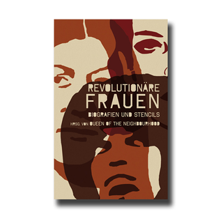 Revolutionäre Frauen - Queen of the Neighbourhood Collective