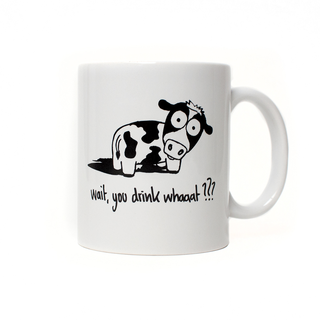 Wait, you drink whaaat??? - Mug