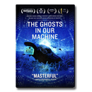 The Ghosts In Our Machine - DVD (NTSC)