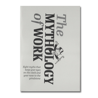 The Mythology of Work - CrimethInc.