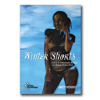 Winter Shorts - Clementine Burnley & Sharon Dodua Otoo (Hrsg.)