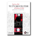 The Little Book of Big Visions - Sandrine Micassé-Aikins...