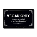 vegan only - Magnet (black-white)