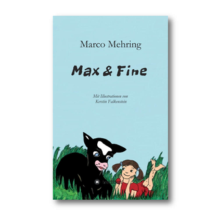 Max & Fine - Marco Mehring