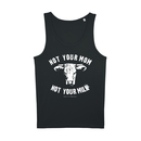 Not your mom - Tanktop - groß/gerader Schnitt