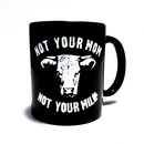 Not your mom - Tasse