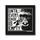 Until Every Cage is Empty (Gorilla) - Sticker (10x)