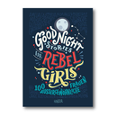 Good Night Stories for Rebel Girls - Favilli, Cavallo