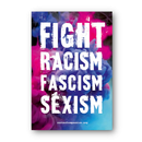 Fight Racism, Fascism, Sexism - Aufkleber