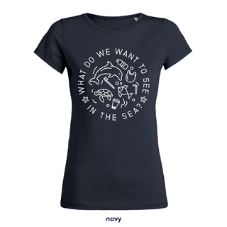 What do we want to see in the sea? - T-Shirt - small/waisted cut