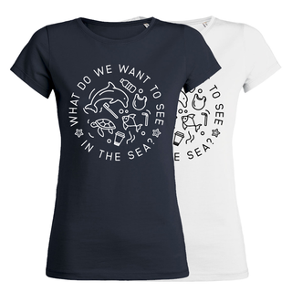 SALE! What do we want to see in the sea? - T-Shirt - small/waisted cut (discontinued model)