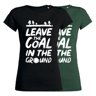 Leave the coal in the ground - T-Shirt - klein/taillierter Schnitt