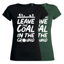 SALE! Leave the coal in the ground - T-Shirt -...