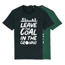 Leave the coal in the ground - T-Shirt - groß/gerader...