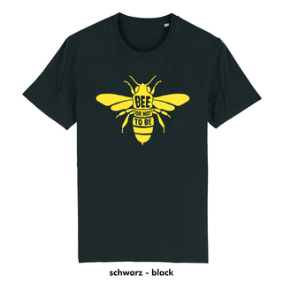 Bee or not to be - T-Shirt - large/loose cut