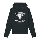 Not your mom - Hoodie - medium fit