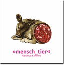 SALE! mensch_tier - Hartmut Kiewert -  little scratches