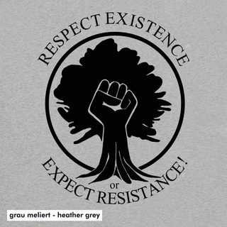 Respect Existence - T-Shirt - large/loose cut