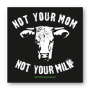Not your mom - Sticker