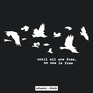 Until all are Free T-Shirt - klein/taillierter Schnitt schwarz M