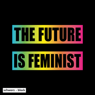 The Future is Feminist - T-Shirt - large/loose cut