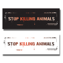 Stop killing animals (A6 long) - Sticker (10x)