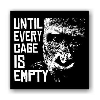 Until Every Cage is Empty (Gorilla) - Patch on durable Bio Canvas