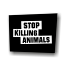 Stop Killing Animals - Patch on durable Bio Canvas